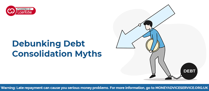 Debt Consolidation Loans: Myth Buster