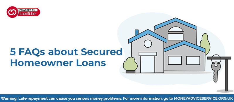 Secured Homeowner Loans | Loan Broker | UK