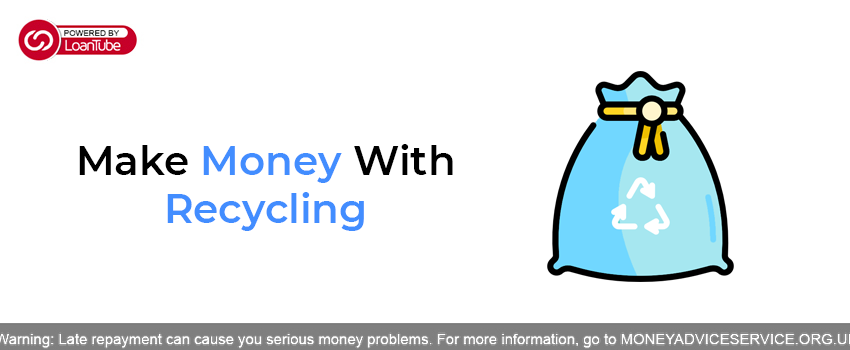 Make Money With Recycling